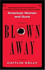 "Cover of ""Blown Away: American Women and ..."