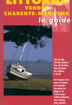 Livres Couvertures de Le littoral de Vendée et les Charente-Maritime