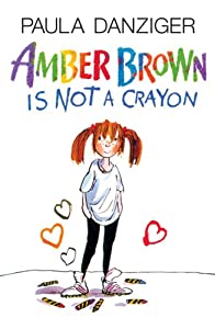 """Cover of """"Amber Brown Is Not A Crayon"""""""