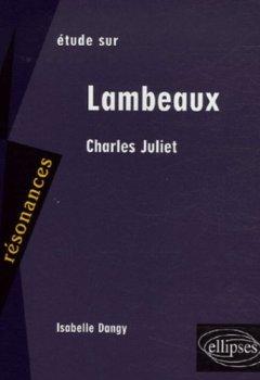 Etude Sur Lambeaux, Charles Juliet