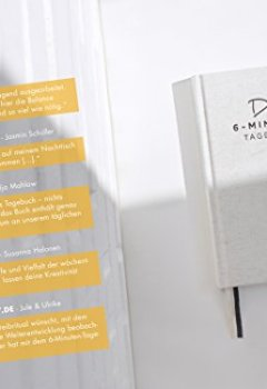 Cover von Das 6-Minuten-Tagebuch - Ein Buch, das dein Leben verändert | Simples und Effektives Erfolgs-Journal, Dankbarkeits-Journal | Täglich 6 Minuten für mehr Achtsamkeit, Glück, Erfüllung und Erfolg | Ein Mix aus Sachbuch, Notizbuch und Tagebuch zum Ausfüllen | Ideal als Geschenk