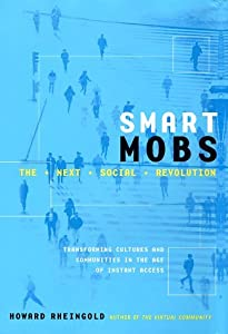 "Cover of ""Smart Mobs: The Next Social Rev..."