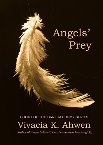 Angels' Prey (Dark Alchemy Series Book 1)