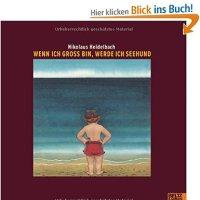 Wenn ich groß bin, werde ich Seehund / Nikolaus Heidelbach
