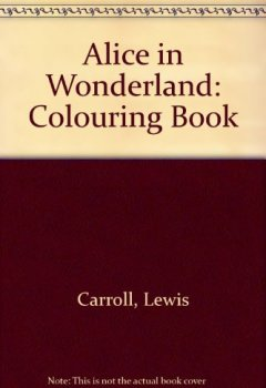 Portada del libro deAlice in Wonderland: Colouring Book