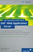 Web Programming in ABAP with the SAP Web Application Server by Frédéric Heinemann (2005-06-28)