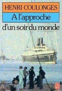 Livres Couvertures de A L'approche D'un Soir Du Monde