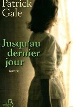 Télécharger Jusqu'au Dernier Jour PDF Gratuit