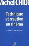 Technique et création au cinéma : Le livre des images et des sons