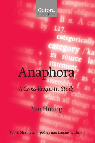 Anaphora: A Cross-Linguistic Study (Oxford Studies in Typology and Linguistic Theory)