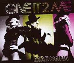 "Cover of ""Give It 2 Me"""