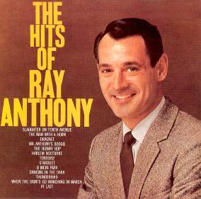 Ray Anthony - The Hits of Ray Anthony - Amazon.com Music