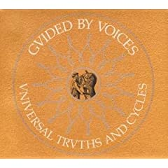 Guided By Voices Universal Truths & Cycles