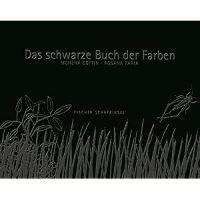 Das schwarze Buch der Farben / Menena Cottin / Rosana Faria