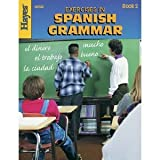 Hayes School Publishing Exercises in Spanish Grammar Book 2