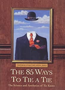 "Cover of ""The 85 Ways to Tie a Tie"""