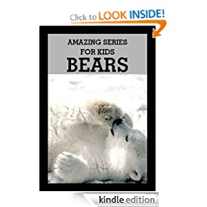 Amazing Series for Kids: Discover Bear Picture Book