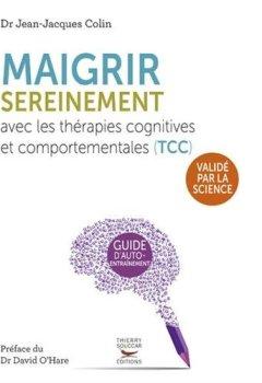 Livres Couvertures de Maigrir sereinement avec les thérapies cognitives et comportementales (TCC)