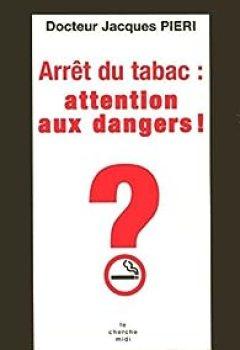 Livres Couvertures de Arrêt Du Tabac, Attention Danger !