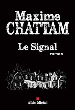 Livres Couvertures de Le Signal (A.M.THRIL.POLAR)