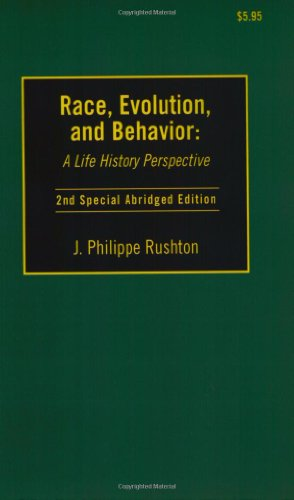 Race, Evolution and Behavior: A Life History Perspective