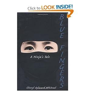 Blue Fingers: A Ninja's Tale