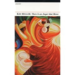 Kei Miller - There Is an Anger that Moves