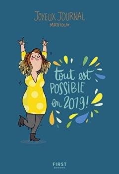 Livres Couvertures de Joyeux journal - Tout est possible en 2019 - Agenda
