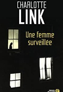Livres Couvertures de Une Femme Surveillée