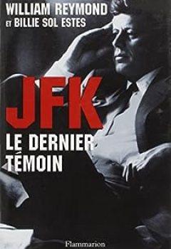 Livres Couvertures de JFK. Le Dernier Témoin