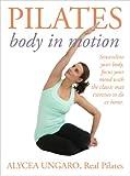 Pilates: Body in Motion