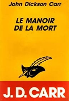 Livres Couvertures de Le Manoir De La Mort