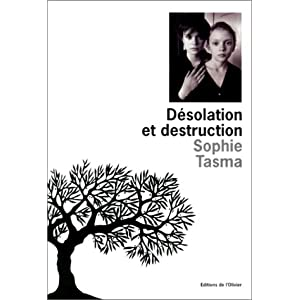 Desolation et destruction