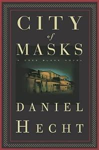 """Cover of """"City of Masks: A Cree Black Nov..."""