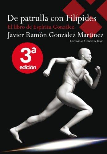 De patrulla con Filípides de Javier Ramón González Martínez