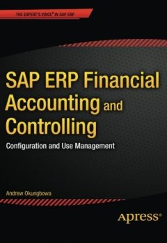 Livres Couvertures de SAP ERP Financial Accounting and Controlling: Configuration and Use Management by Andrew Okungbowa (2015-06-01)