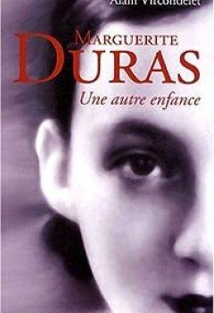 Marguerite Duras, Une Autre Enfance