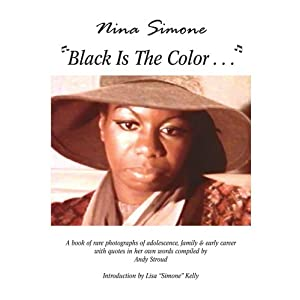 Nina Simone ''Black Is The Color. . .''