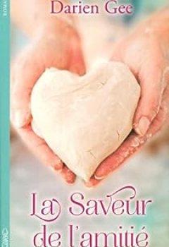Livres Couvertures de La Saveur De L'amitié