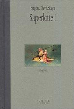 Livres Couvertures de Saperlotte !