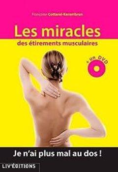 Les Miracles Des étirements Musculaires