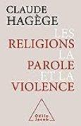Les Religions, la Parole et la Violence (OJ.SC.HUMAINES)