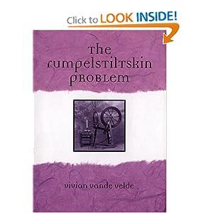 Buy the book at http://www.amazon.com/Rumpelstiltskin-Problem-Vivian-Vande-Velde/dp/B000C4SRAO