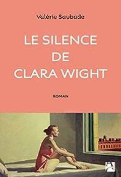 Livres Couvertures de Le Silence De Clara Wight