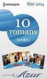 10 romans Azur inédits + 2 gratuits (nº3465 à 3474 - mai 2014)