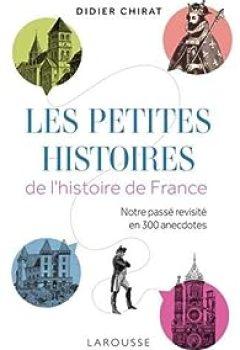 Livres Couvertures de Les Petites Histoires De L'histoire De France
