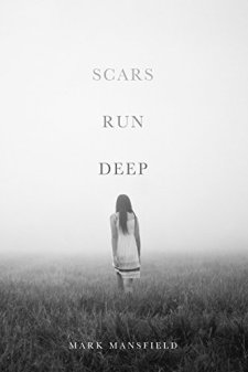 Scars Run Deep by Mark Mansfield| wearewordnerds.com