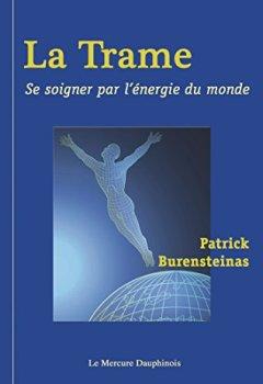 Livres Couvertures de La Trame: Se soigner par l'énergie du monde