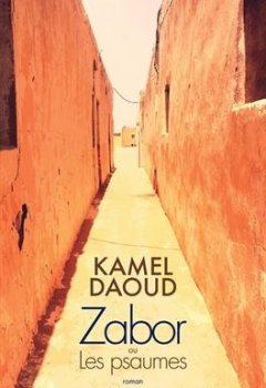 Actes Sud Editions - Zabor : ou Les psaumes