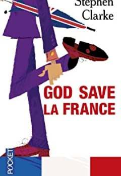 Livres Couvertures de God Save La France / A Year In The Merde